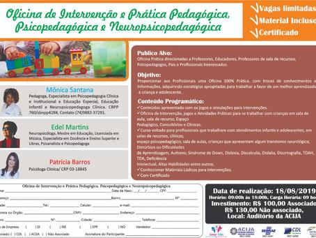 Oficina de Intervenção e Prática Pedagógica, Psicopedagógica e Neuropsicopedagógica
