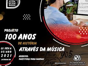Filarmônica 2 de Janeiro, Projeto 100 anos de história através da música!