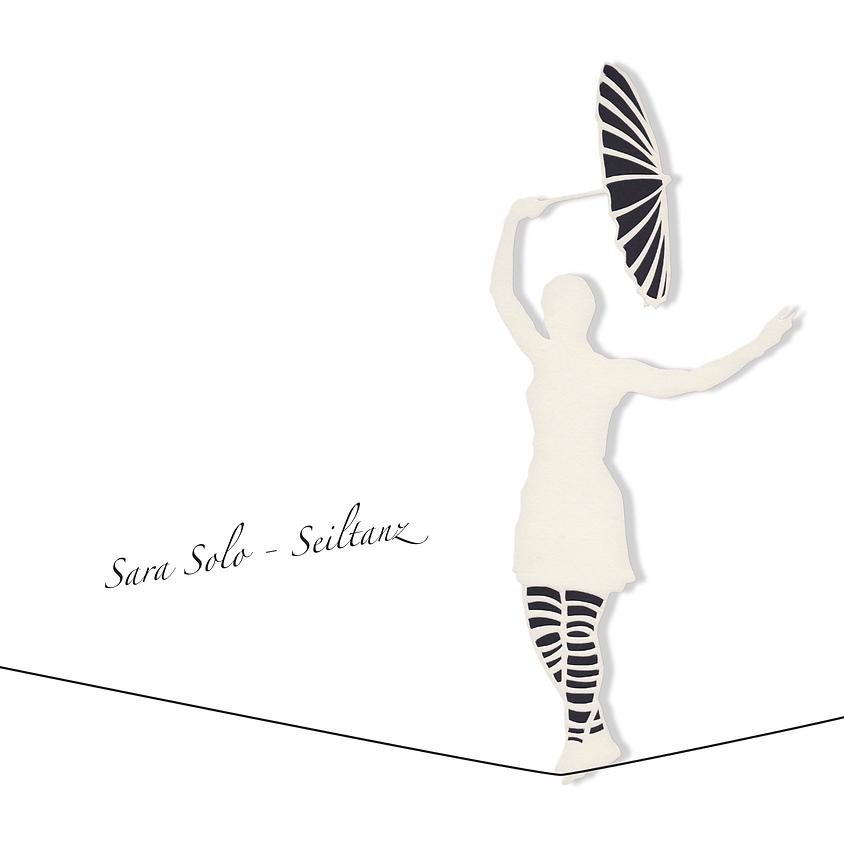 Nachholtermin! Sara Solo - Seiltanz - CD Release