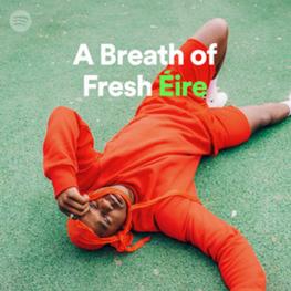 Spotify/A Breath Of Fresh Èire/Playlist Inclusion