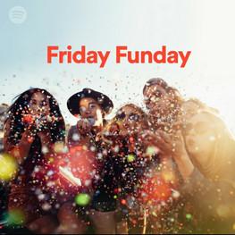 Spotify/Friday Funday/Playlist Inclusion