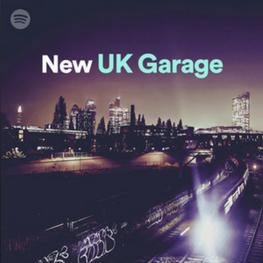 Spotify/New UK Garage/Playlist Inclusion