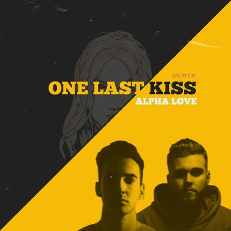 ONE LAST KISS || KEHLI X ALPHA LOVE