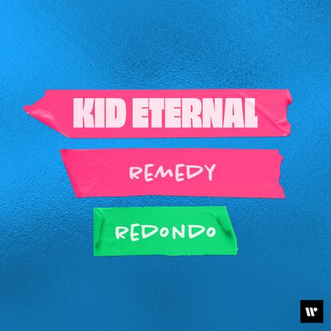 REMEDY (REMIX) || KID ETERNAL X REDONDO