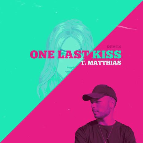 ONE LAST KISS || KEHLI X T.MATTHIAS