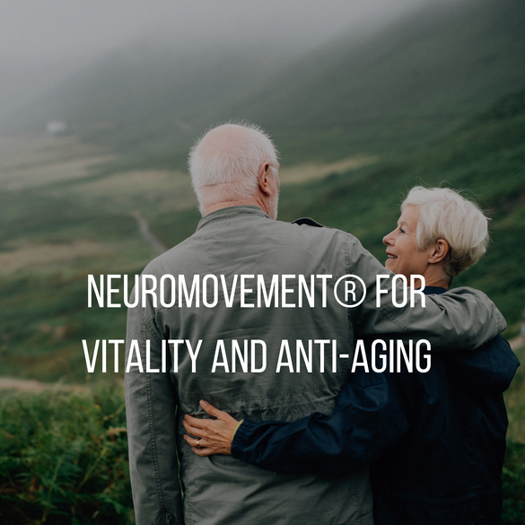 NeuroMovement®_for_Vitality_and_Anti-Agi