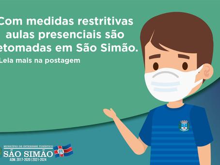 Com medidas restritivas aulas presenciais são retomadas em São Simão.