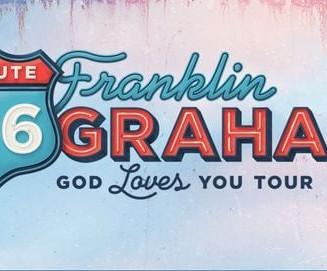 FRANKLIN GRAHAM'S ROUTE 66 GOD LOVES YOU TOUR