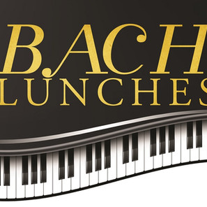 BACH'S LUNCH SERIES