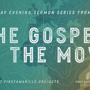 THE GOSPEL ON THE MOVE - ACTS SERMON SERIES