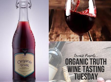Organic Truth Tasting at Love 632 - June 5th