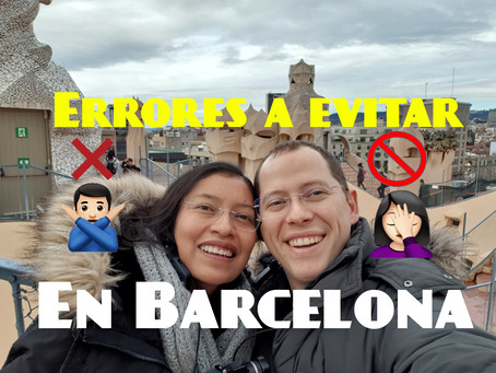 10 errores a evitar en tu visita a Barcelona