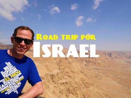 Road Trip por Israel | Que hacer en Israel #2
