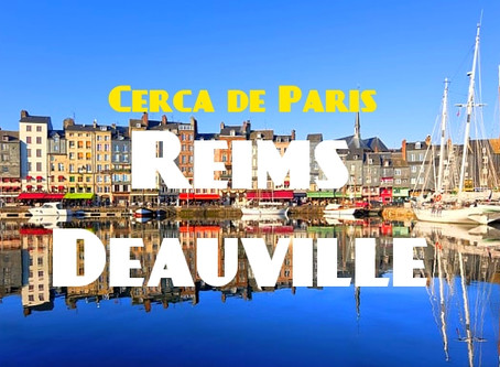 Escapadas desde Paris: Reims y Deauville