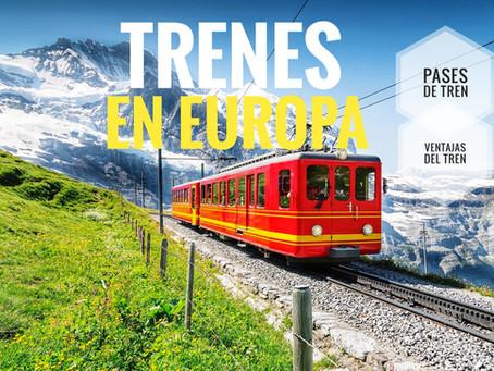 Viajando en tren en Europa: todo sobre los pases de tren