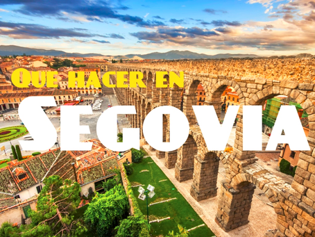 Que hacer en Segovia | Paseos cerca de Madrid