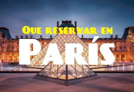 Que reservar en París | Actividades en París