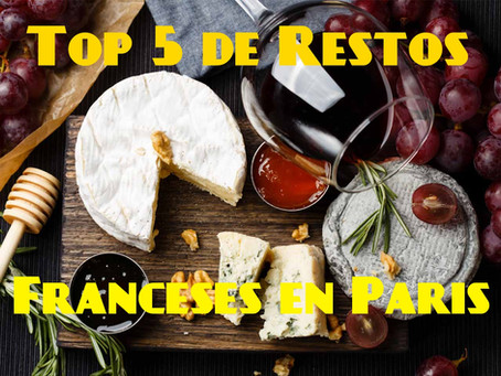 Top 5 de restaurantes Franceses en Paris | Mis Favoritos!