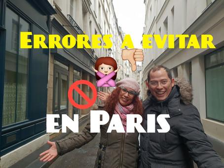 16 errores a evitar en tu viaje a París