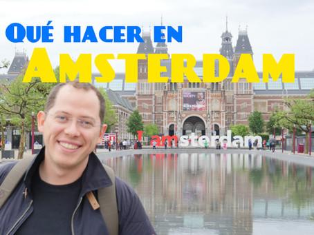 Que ver y que hacer en Amsterdam en 3 días