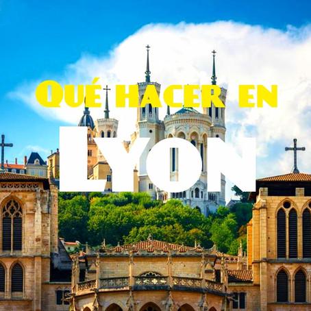 Que ver y que hacer en Lyon Francia