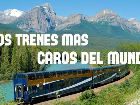 Los 10 trenes más caros del mundo