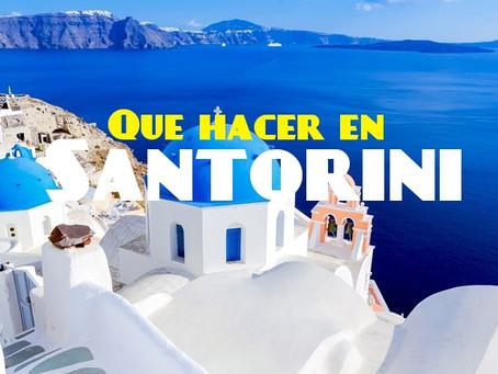Que Hacer en Santorini   Tips para tu visita