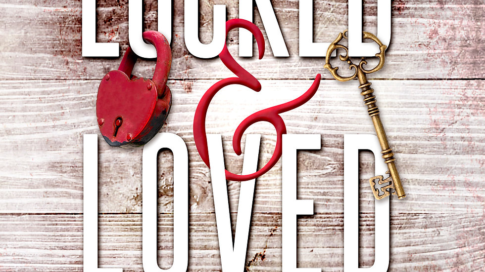 Locked and Loved: A Romance Anthology