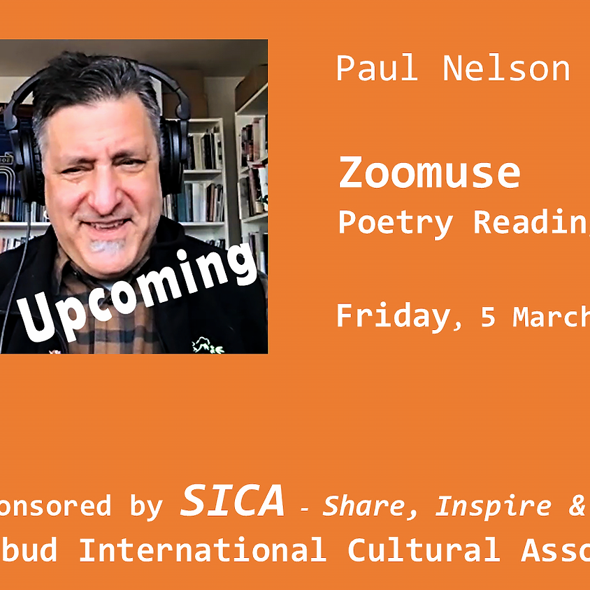 Zoomuse poetry reading with Paul Nelson - March 5