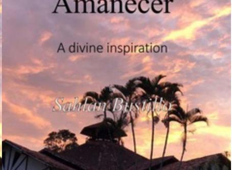 Le nouveau livre de Sahlan Bustillo: Amanecer – Une inspiration divine