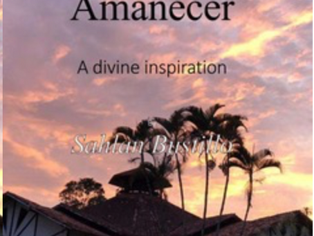 The new book from Sahlan Bustillo: Amanecer - A divine inspiration