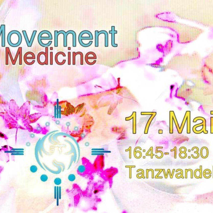 Movement Medicine - Dancing with Mira