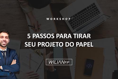 Workshop Planejando Projetos - 5 Passos para tirar seu projeto do papel