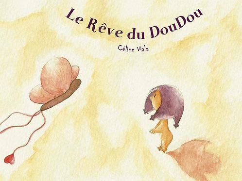 Livre pour enfant,Le rêve du DouDou, édité à compte d'auteur
