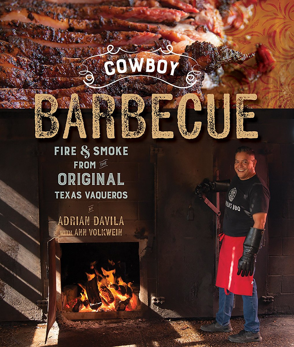 Adrian Davila Cowboy Barbecue cookbook