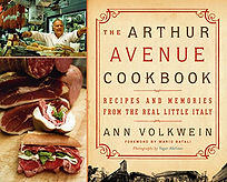 The Arthur Avenue Cookbook - Ann Volkwein