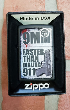 9 MM FASTER THAN DIALING 911 ZIPPO