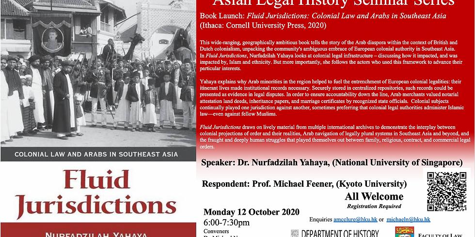 [Asian Legal History Seminar] Book Launch: Fluid Jurisdictions