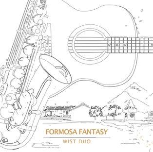 Formosa Fantasy Wist Duo 福爾摩沙幻想曲