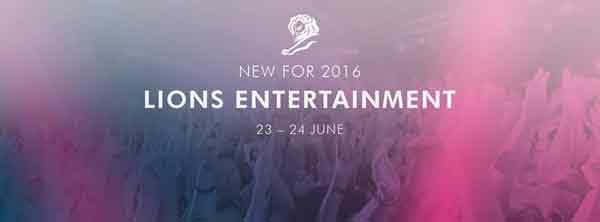 Cannes Lions 2016 - Lions entertainment