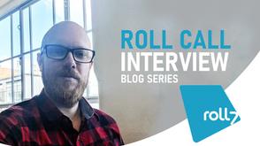 Roll Call Interview Series - David Jenkins (Lead QA)