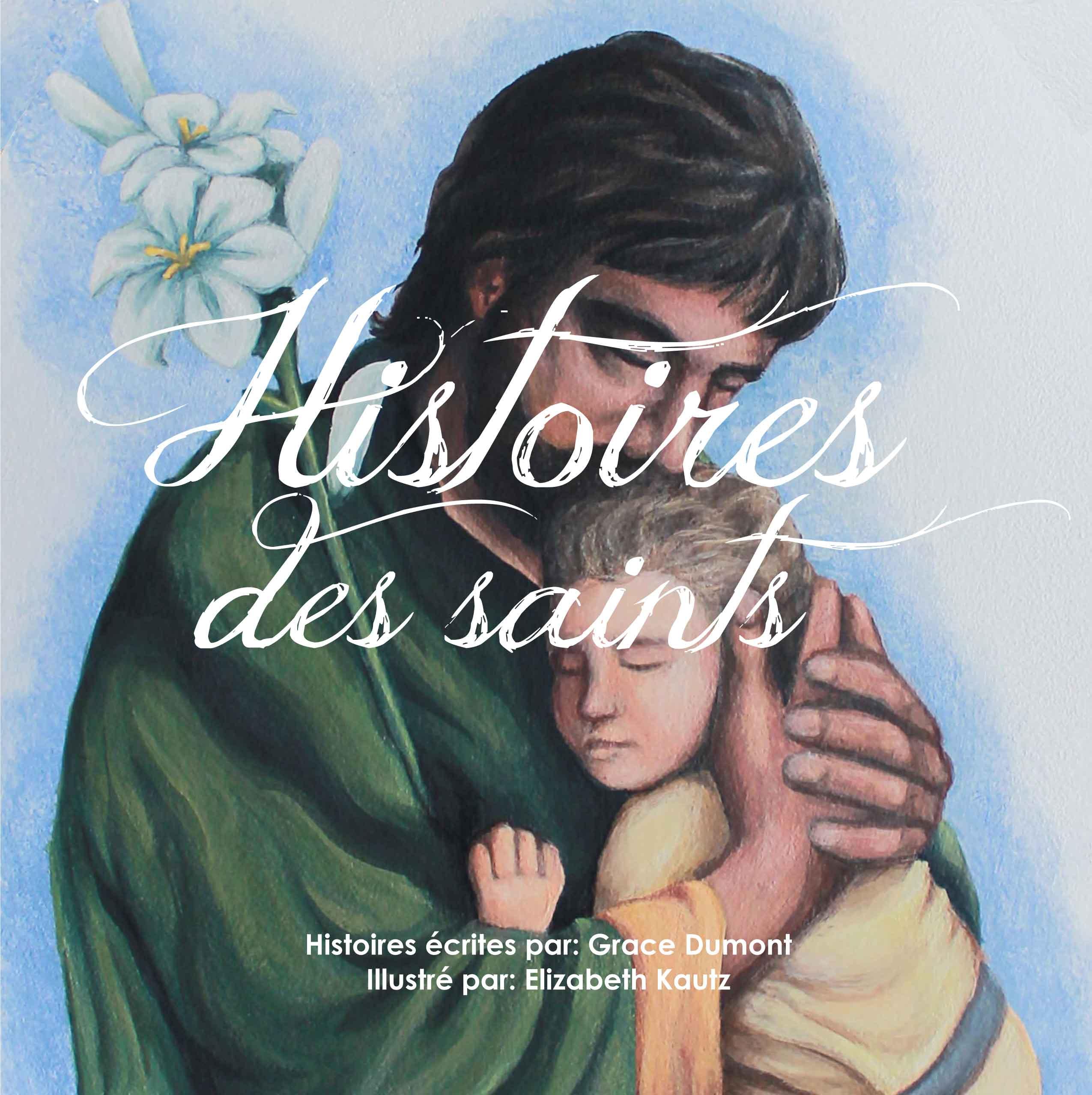 Histoires des saints