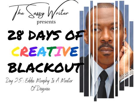 Day 25: Eddie Murphy Is A Master  Of Disguise