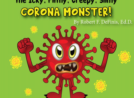 How to Defeat the Icky, Filthy, Creepy, Slimy Corona Monster