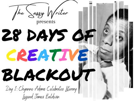 Day 1: Chyanne Adams Celebrates Literary Legend James Baldwin