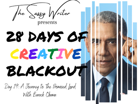 Day 19: A Journey to The Promised Land With Barack Obama