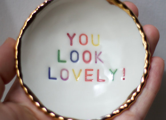 'You look lovely' rainbow trinket dish