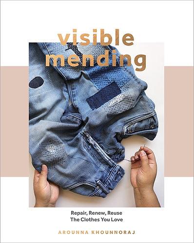 Visible Mending by Arounna Khounnoraj
