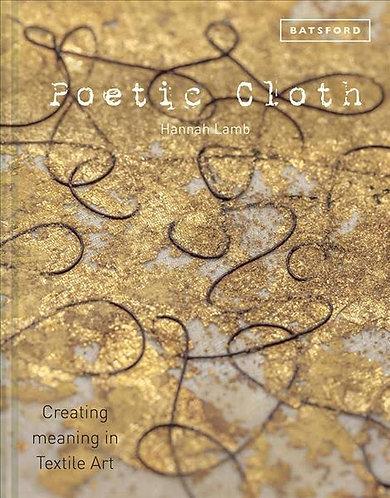 Poetic Cloth, by Hannah Lamb