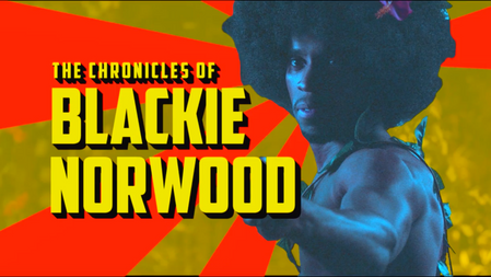 The Chronicles of Blackie Norwood   2022